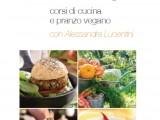 I corsi di cucina vegani Smart Lunch di Buonissimo con Alessandra Lucentini
